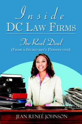 Inside DC Law Firms: The Real Deal