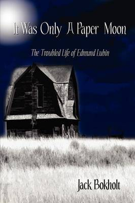 It Was Only a Paper Moon: The Troubled Life of Edmund Lubin