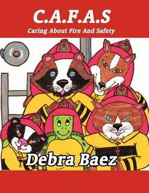 C.A.F.A.S Caring about Fire and Safety