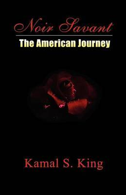 Noir Savant: The American Journey