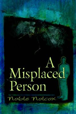 A Misplaced Person