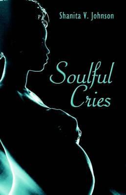 Soulful Cries