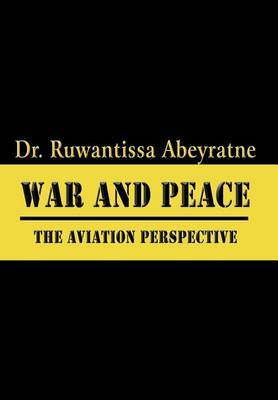 War and Peace: The Aviation Perspective
