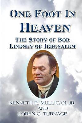 One Foot in Heaven: The Story of Bob Lindsey of Jerusalem