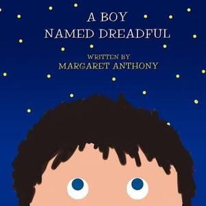 A Boy Named Dreadful