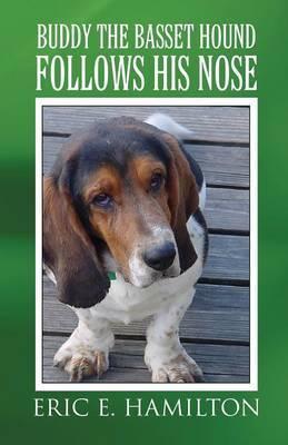 Buddy the Bassett Hound Follows His Nose