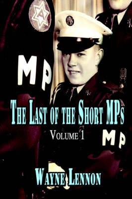 The Last of the Short Mps: Volume 1