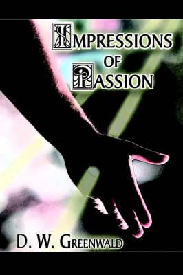 Impressions of Passion