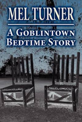 A Goblintown Bedtime Story