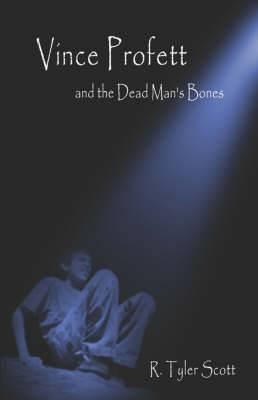 Vince Profett and the Dead Man's Bones