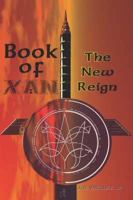 Book of Xan: The New Reign