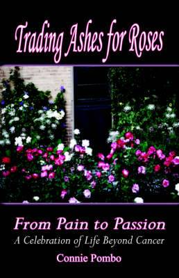Trading Ashes for Roses: From Pain to Passion