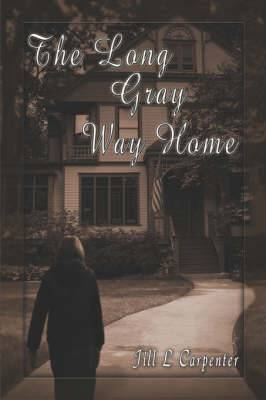 The Long Gray Way Home