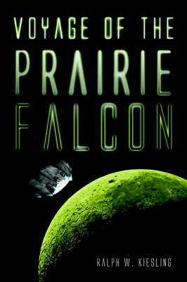 Voyage of the Prairie Falcon