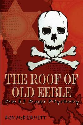 The Roof of Old Eeble: An LJ Ross Mystery