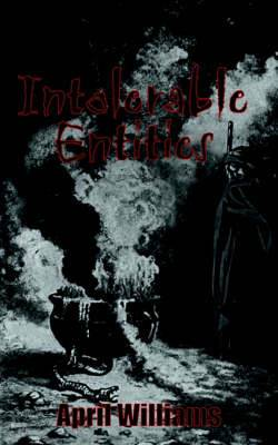 Intolerable Entities