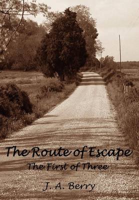 The Route of Escape: The First of Three