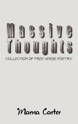 Massive Thoughts: Collection of Free Verse Poetry