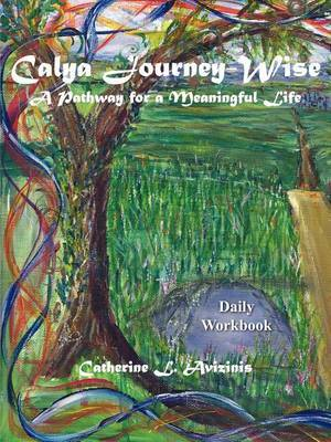 Calya Journey-wise: A Pathway for a Meaningful Life