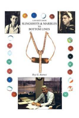 A Journey from Slingshots & Marbles to Bottom Lines