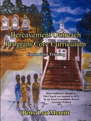 Bereavement Outreach Program Core Curriculum: Customized Training