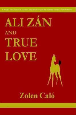 Ali Zan and True Love
