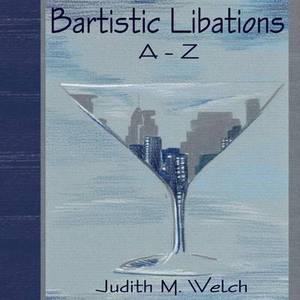 Bartistic Libations A-Z