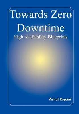 Towards Zero Downtime: High Availability Blueprints