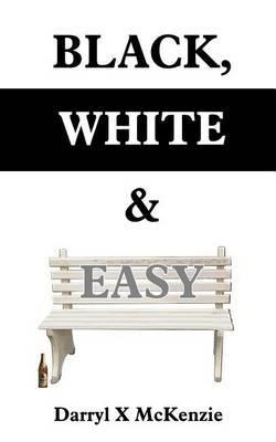 Black, White & Easy