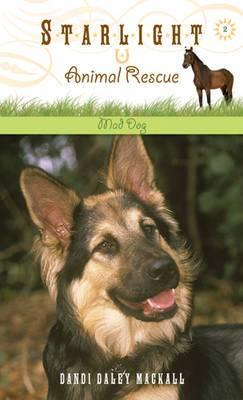 Starlight Animal Rescue: Mad Dog