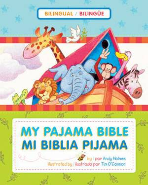 My Pajama Bible/Mi Biblia Pijama