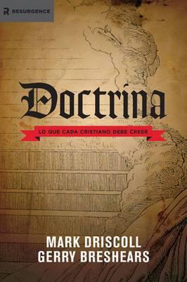 Doctrina: Lo Que Cada Cristiano Debe Creer