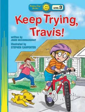 Keep Trying, Travis!