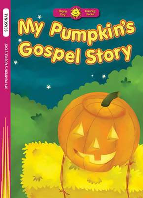 My Pumpkin's Gospel Story