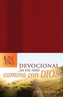Devocional En Un Ano -- Camina Con Dios: 365 Lecturas Diarias de la Biblia Para Renovar Tu Mente
