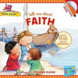 Tell Me about Faith