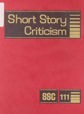 Short Story Criticism: Criticism of the Works of Short Fiction Writers
