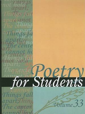 Poetry for Students, Volume 33: Presenting Analysis, Context, and Criticism on Commonly Studied Poetry
