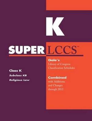 SUPERLCCS 2012: Subclass Kbr-Kbu: History of Canon Law, Law of the Roman Catholic Church
