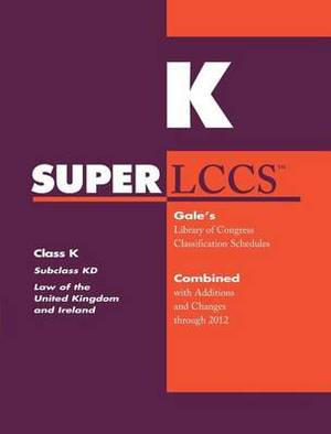 SUPERLCCS 2012: Subclass Kd: Law of the United Kingdom and Ireland