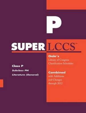 SUPERLCCS 2012: Subclass PN: Literature (General)
