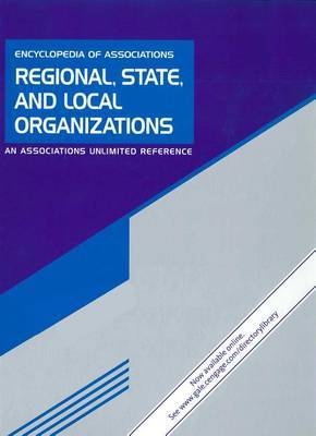 Encyclopedia of Associations: Regional, State and Local Organizations: An Associations Unlimited Reference: Great Lakes States