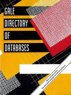 Gale Directory of Databases: 6 Volume Set