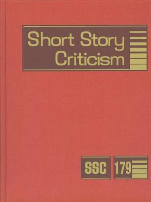 Short Story Criticism, Volume 179