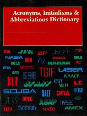 Acronyms, Initialisms & Abbreviations Dictionary  : 4 Volume Set