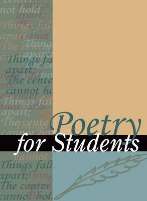 Poetry for Students, Volume 46: Presenting Analysis, Context, and Criticism on Commonly Studied Poetry