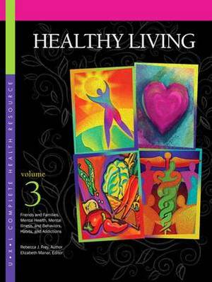 Healthy Living: 3 Volume Set