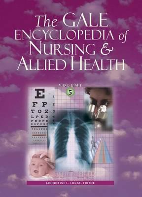 Gale Encyclopedia of Nursing and Allied Health: 6 Volume Set
