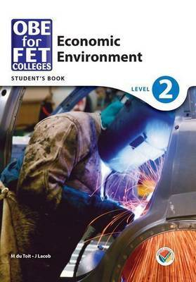 OBE for FET colleges economic environment: Level 2: Learner's book
