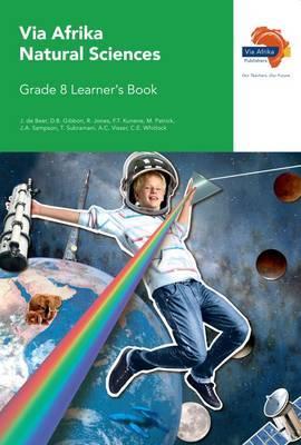 Via Afrika natural sciences CAPS: Gr 8: Learner's book